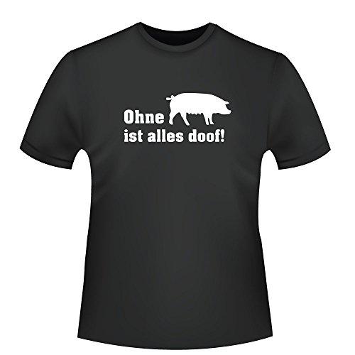 Ohne Schweine ist alles doof!, Herren T-Shirt - Fairtrade - ID104855 Schwarz