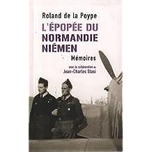 L'ÉPOPÉE DU NORMANDIE-NIEMEN. MÉMOIRES