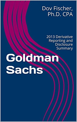 goldman-sachs-2013-derivative-reporting-and-disclosure-summary-english-edition