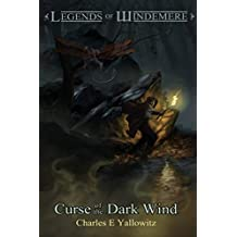 Curse of the Dark Wind (Legends of Windemere Book 6)