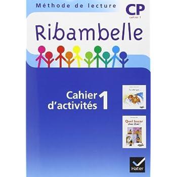 Ribambelle CP Serie Bleue 2008, Cah. Activité + Livr. d'Entrainement N 1 + Mes Outils pour Ecrire
