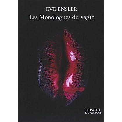 Les Monologues du vagin (Denoël & d'ailleurs)
