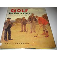 Golf: The Early Days