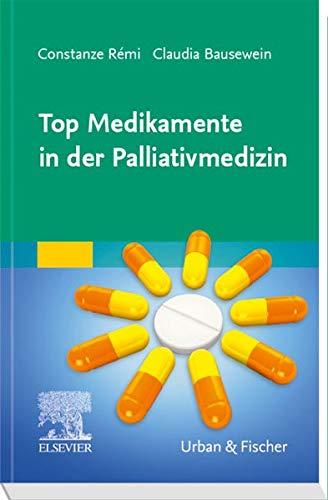 Top Medikamente in der Palliativmedizin - Medikamenten Taschenbuch