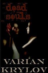 Dead Souls (English Edition)