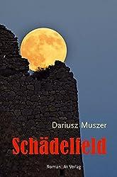 Schädelfeld: Roman