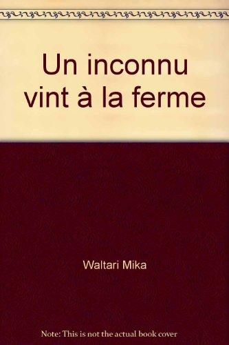 Un Inconnu Vint La Ferme [Pdf/ePub] eBook