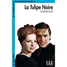 La tulipe noire - Niveau 2 - Lecture CLE en Français facile