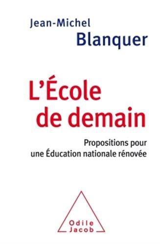 lecole-de-demain-propositions-pour-une-education-nationale-renovee