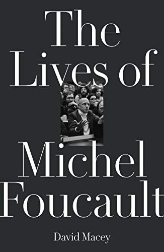 The Lives of Michel Foucault (English Edition)
