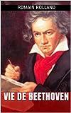 Telecharger Livres Vie de Beethoven (PDF,EPUB,MOBI) gratuits en Francaise