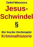 Jesus-Schwindel