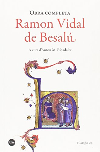 Obra Completa: Ramon Vidal de Besalú (FILOLOGIA UB) por Ramon Vidal de Besalú