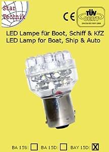 Ampoule 32 LED pour feux de position bateaux Nautisme navigation BAY-15D. 12 Volt - lampe économique pour Marine Lampe 12V: Socle BAY 15D