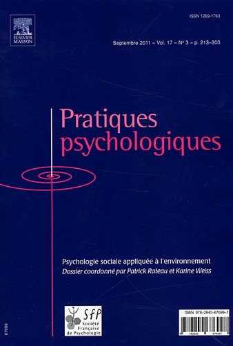 Pratiques psychologiques, N° 3, Septembre 2011 : Psychologie sociale appliquée à l'environnement
