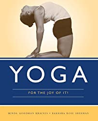 Yoga For The Joy Of It