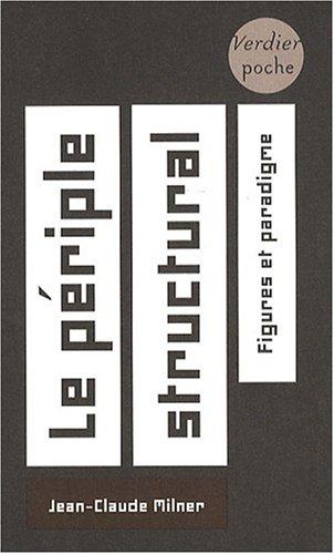 Le périple structural : Figures et paradigme