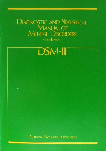 dsm-iii-diagnostic-and-statistical-manual-of-mental-disorders-third-edition
