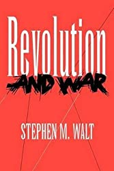[(Revolution and War)] [By (author) Stephen M. Walt] published on (April, 1997)