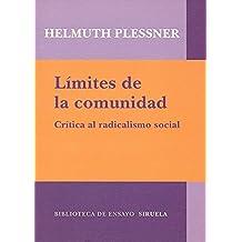 Límites de la comunidad: Crítica al radicalismo social (Biblioteca de Ensayo / Serie mayor)