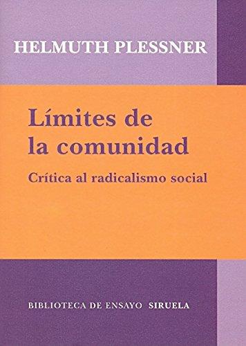 Límites de la comunidad: Crítica al radicalismo social