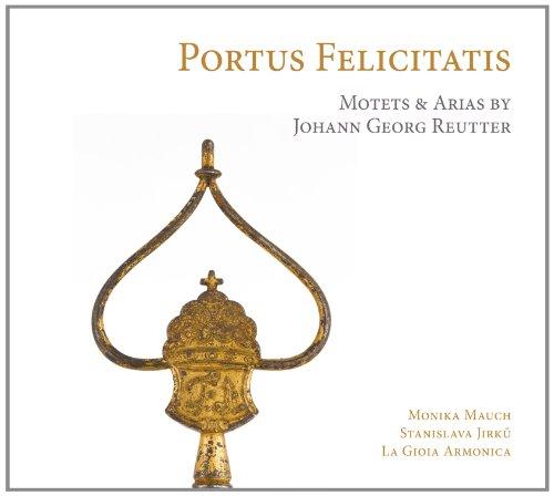 Portus Felicitatis: Motetes Y Arias De J.G....