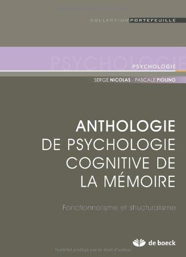 Anthologie de psychologie cognitive de la mémoire