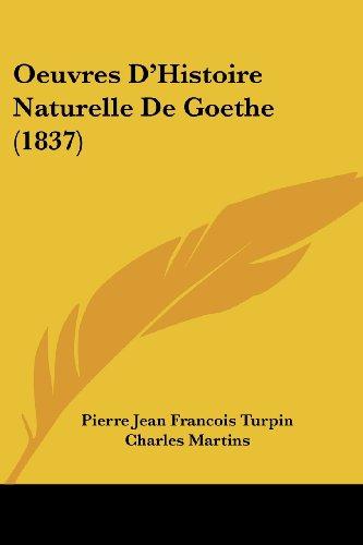 Oeuvres D'Histoire Naturelle de Goethe (1837)