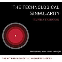 TECHNOLOGICAL SINGULARITY   5D (Mit Press Knowledge)