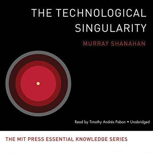 The Technological Singularity (MIT Press Essential Knowledge)