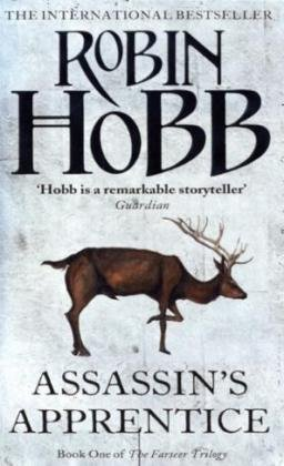 Assassin's Apprentice (The Farseer Trilogy - Book 1): 1/3 by Robin Hobb (3-Sep-2007) Paperback