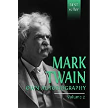 Mark Twain's Autobiography. Volume 2