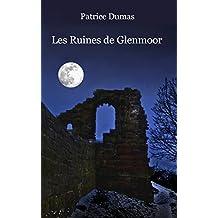 Les Ruines de Glenmoor: 17 nouvelles originales (French Edition)