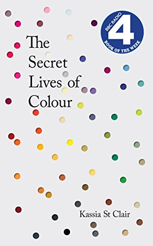 the-secret-lives-of-colour-radio-4s-book-of-the-week