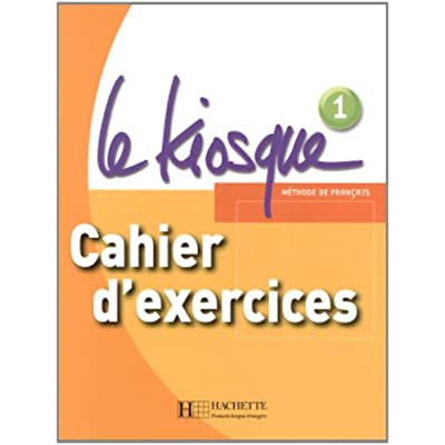 Le kiosque 1 a1 cahier d exercices pdf download eutychosgeraint le kiosque 1 a1 cahier d exercices pdf download fandeluxe Image collections
