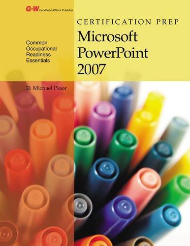Certification Prep Microsoft Powerpoint 2007 por D. Michael Ploor