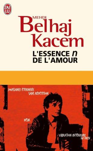 L'essence n de l'amour par Mehdi Belhaj Kacem