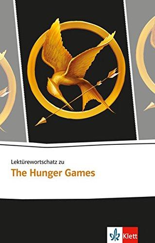 Lektürewortschatz zu The Hunger Games (Klett English Editions)