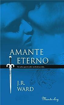 Amante Eterno (La Hermandad de la Daga Negra 2) de [Ward, J. R.]