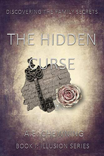 The Hidden Curse: Discovering the Family Secrets (Illusion Book 1) (English Edition)