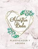 Nuestra Boda Planificador y Agenda: Organizador y Agenda para Novias o Novios para planear todas las actividades previas a la boda tema marmol corazon dorado 8.5 x 11 in 135 pag