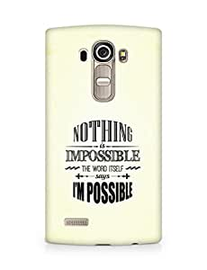 AMEZ Nothing is Impossible Back Cover For LG G4