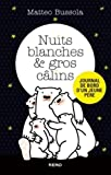 nuits blanches et gros c?lins