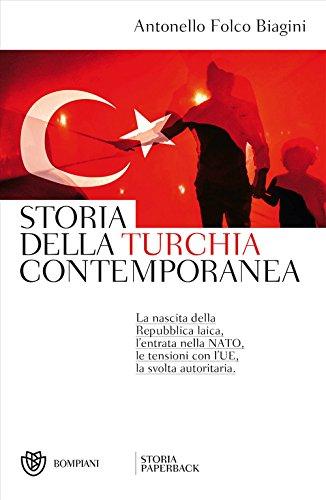 Storia della Turchia contemporanea: La nascita della Repubblica laica, l'entrata nella NATO, le tensioni con l'UE, la svolta autoritaria.: 1