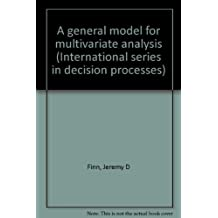 A General Model for Multivariate Analysis