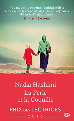 La Perle et la coquille (Milady Romans) par Nadia Hashimi