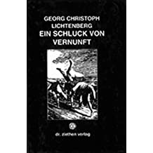 """Ein Schluck von Vernunft: Eine Auswahl aus den """"Sudelbüchern"""""""