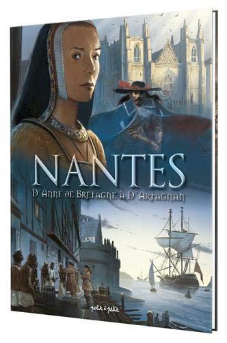 Nantes, Tome 2 : D'Anne de Bretagne à d'Artagnan : De 1440 à 1789 par Collectif