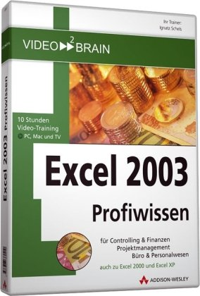 Excel Profiwissen - Video-Training auf DVD - 10 Stunden Video-Training - für Excel 2000/XP/2003 (AW Videotraining Programmierung/Technik)