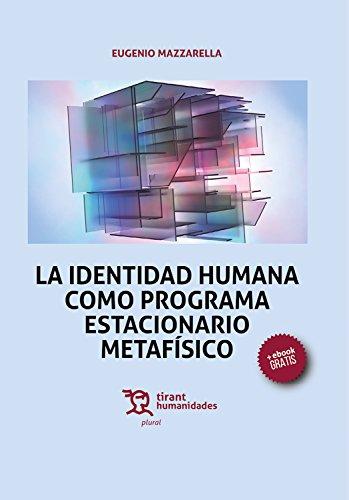 La identidad humana como programa estacionario metafísico (Plural) por Eugenio Mazzarella